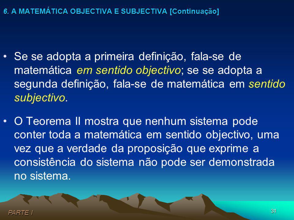 6. A MATEMÁTICA OBJECTIVA E SUBJECTIVA [Continuação]